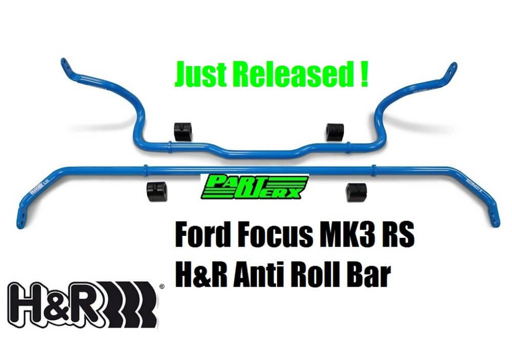 FocusMK3 RS ARB H&R Font & Rear New Anti Roll Br Kit Now Available